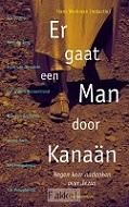 Er gaat een man door Kanaän