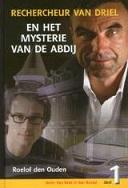 Rechercheur Van Driel en het mysterie van de abdij