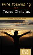 Pure toewijding aan Jezus Christus