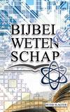 Bijbel & Wetenschap
