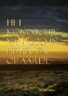Het koninkrijk van God in hemel en op aarde