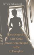 De zoektocht naar Gods onvoorwaardelijke liefde in Hooglied