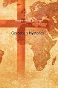 Gevonden mysteries I - De wonderen van een monnik
