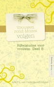 Vrouwen rond Mozes volgenA.M.P.C. van Hartingsveldt-Moree★★★★☆Bijbelstudies voor vrouwen deel 5. Dit boekje bevat 14 hoofdstukken over vrouwen in het leven van Mozes.
