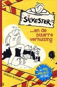 Silvester en de bizarre verhuizingWilleke Brouwer★★★★☆Silvester is een nerd van ongeveer 11 jaar en hij heeft het niet meer, want hij verhuist met zijn ouders en zusje van de stad naar het platteland.