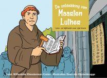 De ontdekking van Maarten Luther