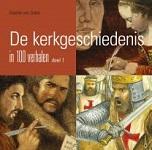 De kerkgeschiedenis in 100 verhalen