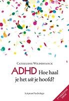 https://www.adhd-nederland.nl/bestelpagina-hoe-haal-je-het-uit-je-hoofd/